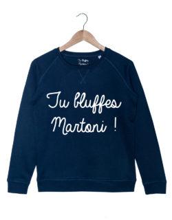 Sweat-Bleu-tu-bluffes-martoni