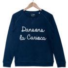 dansons la carioca Sweat Bleu marine