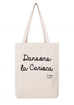 dansons la carioca sac coton tote bag tu bluffes martoni la cite de la peur