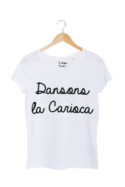 dansons la carioca tshirt femme blanc