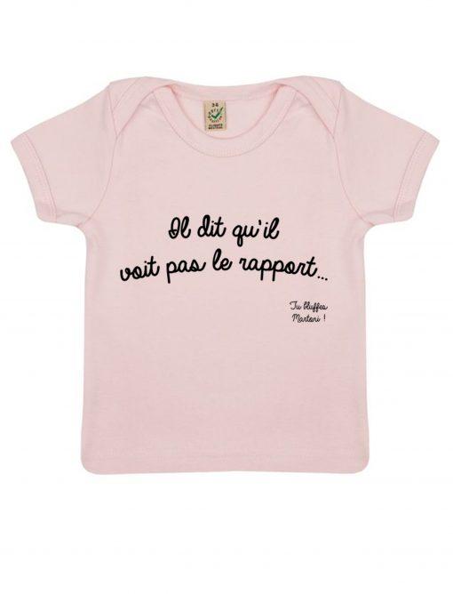 rapport rose t-shirt bébé la cité de la peur tu bluffes martoni