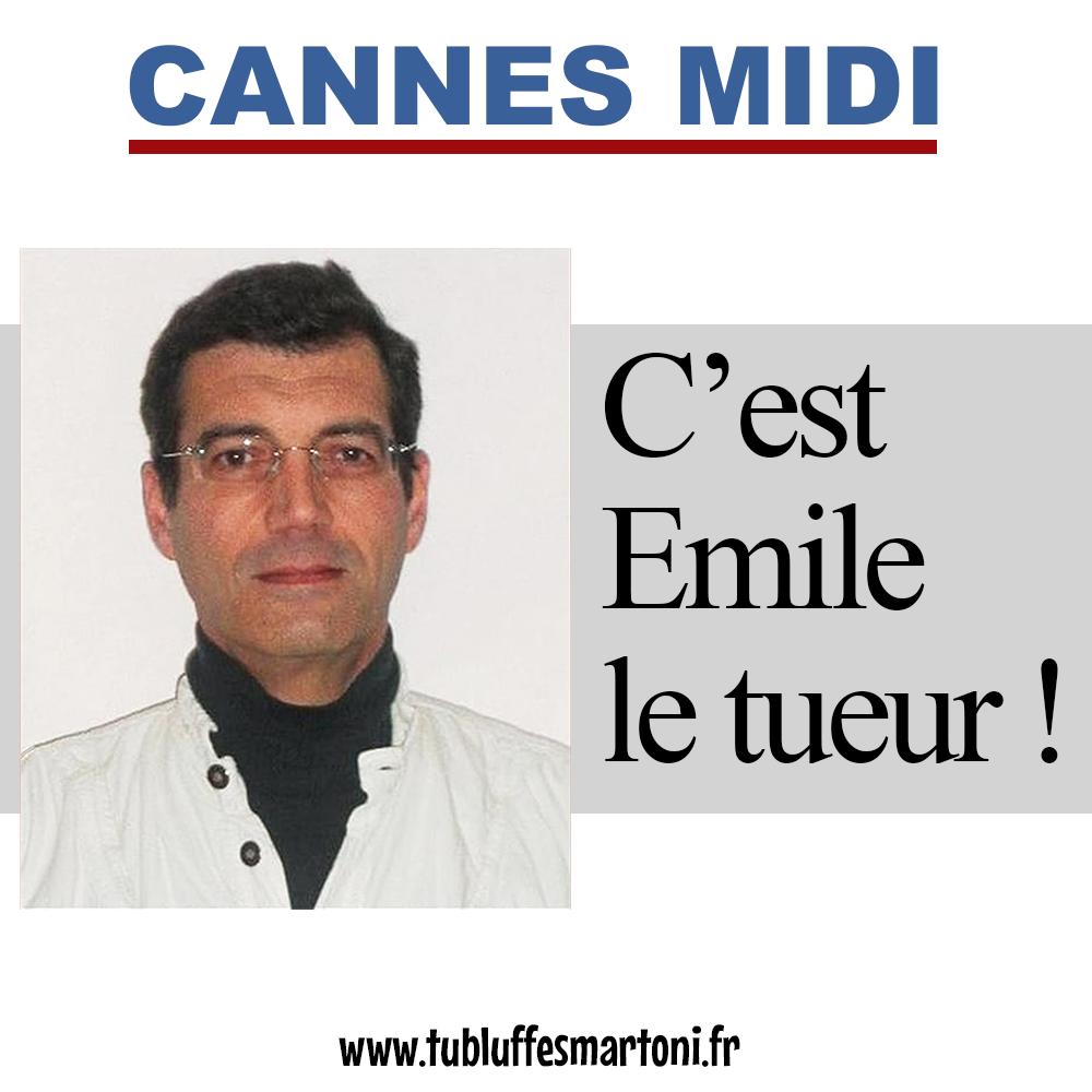 """Cannes Midi : Xavier Dupont de Ligones """"C'est Emile le tueur!"""""""