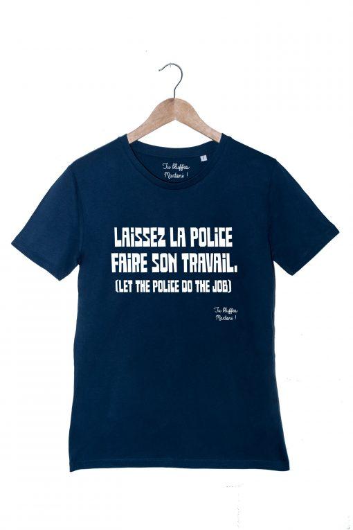laissez la police faire son travail tshirt Homme Bleu la cité de la peur tu bluffes martoni